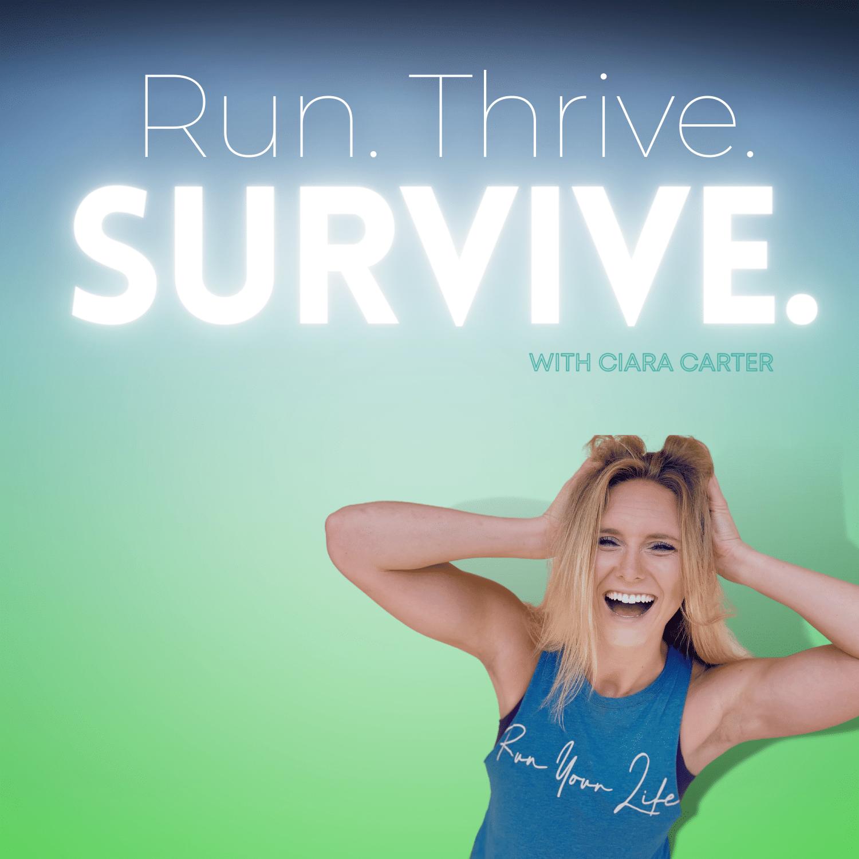 Run. Thrive. Survive.-14